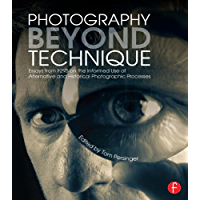 Photography Beyond Technique: Essays from F295 on the Informed Use of Alternative and Historical Photographic Processes… book cover