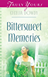 Bittersweet Memories (Truly Yours Digital Editions)