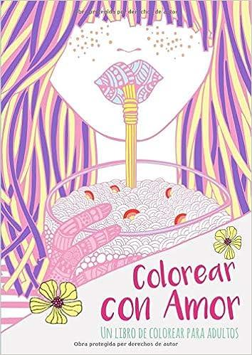 Un Libro De Colorear Para Adultos Colorear Con Amor Mas De 40