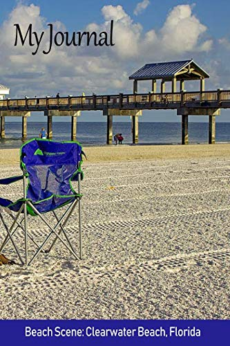 My Journal: Beach Scene: Clearwater Beach, Florida (Scenics Writing Books)