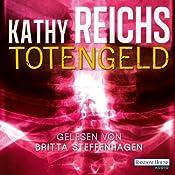 Totengeld (Tempe Brennan 16) | Kathy Reichs