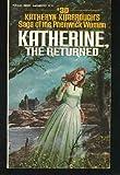Katherine, the Returned, Katheryn Kimbrough, 0445045299
