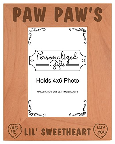 Paw Paw's Lil Sweetheart Baby Granddaughter Natural Wood Engraved 4x6 Portrait Picture Frame Wood