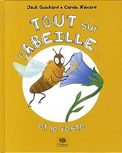 """Afficher """"Tout sur l'abeille... et le reste"""""""