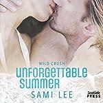 Unforgettable Summer: Wild Crush #1 | Sami Lee