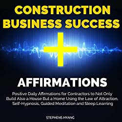 Construction Business Success Affirmations
