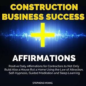 Construction Business Success Affirmations Speech