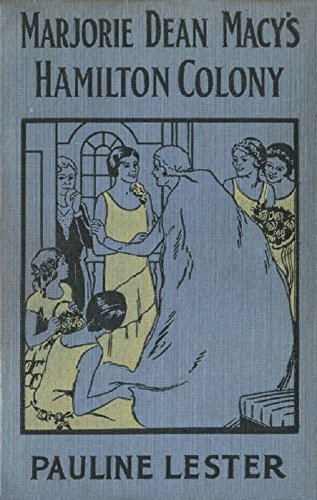 Marjorie Dean Macy's Hamilton Colony Kindle Edition