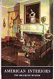 American Interiors 1675-1885, Marvin D. Schwartz, 0872730166