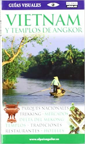 VIETNAM Y TEMPLOS DE ANGKOR 2010 (GUIAS VISUALES): Amazon.es ...
