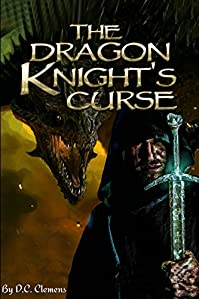 The Dragon Knight's Curse by D.C. Clemens ebook deal