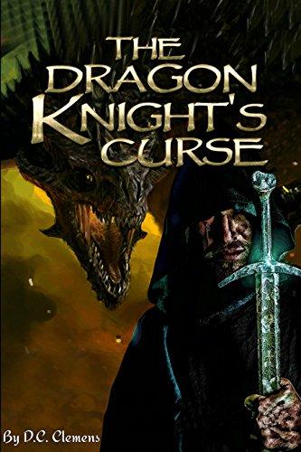 The Dragon Knight's Curse (The Dragon Knight Series Book (Dragon Knight)