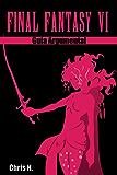 Final Fantasy VI - Guía Argumental