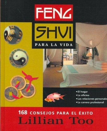 Feng Shui Para LA Vida (Spanish Edition) by Ediciones B