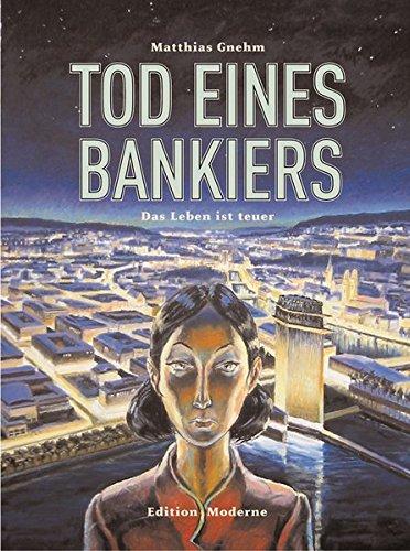 Tod eines Bankiers Band 2: Der Tod ist gratis