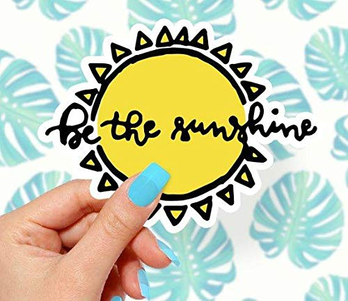Be The Sunshine Sticker -