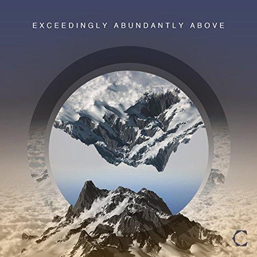 Calvary - Exceedingly Abundantly Above (2018)