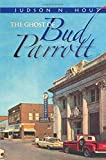 Ghost of Bud Parrott