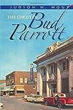Ghost of Bud Parrott