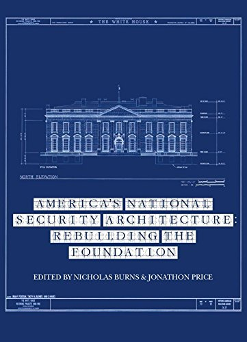 America's National Security Architecture: Rebuilding the Foundation (Aspen Policy Books Book 1)