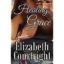 Healing Grace (The Grace Series Book 3)
