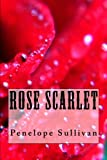 img - for Rose Scarlet book / textbook / text book
