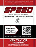 SPEED - How to Run Faster Immediately, Kenneth Taylor, 1466360844