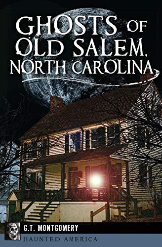 Ghosts of Old Salem, North Carolina (Haunted America)]()