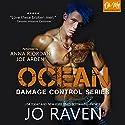 Ocean: Damage Control, Book 5 Hörbuch von Jo Raven Gesprochen von: Anna Riordan, Joe Arden