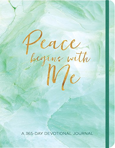 Peace Begins with Me Journal: A 365-Day Devotional Journal (365 Devotional Journals)