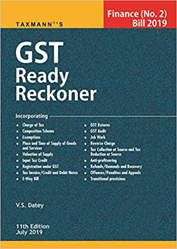 GST Ready Reckoner- Finance(No. 2)Bill 2019 (11th Edition July 2019)