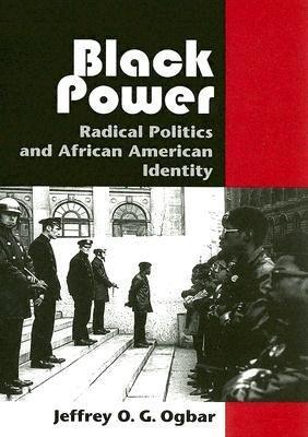 Download [(Black Power: Radical Politics and African American Identity)] [Author: Jeffrey O.G. Ogbar] published on (October, 2005) pdf epub