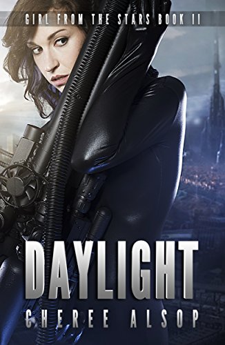 Girl from the Stars Book 2- Daylight