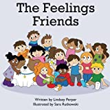 The Feelings Friends (Volume 1)