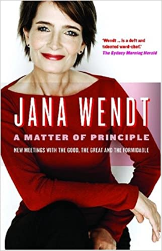 Book A Matter of Principle: New Meetings with the Good, the Great and the Formidable