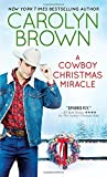 A Cowboy Christmas Miracle (Burnt Boot, Texas)