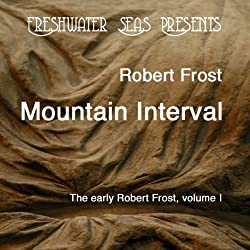 The Early Poetry of Robert Frost, Volume II