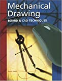 img - for Mechanical Drawing: Board and CAD Techniques, Student Edition book / textbook / text book
