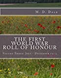 The First World War Roll of Honour, M. Dale, 149747258X