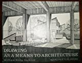 Drawing As a Means to Architecture, Lockard, William K., 0914468049