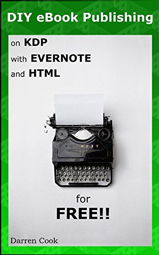 Amazon Com Diy Ebook Publishing On Kdp With Evernote And Html For
