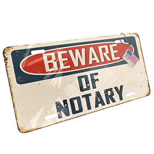 Notary Metal (Metal License Plate Beware Of Notary Vintage Funny Sign - Neonblond)
