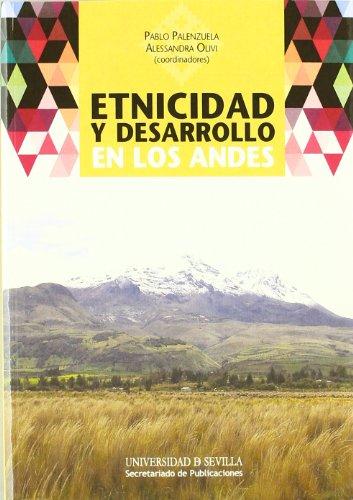Etnicidad Y Desarrollo En Los Andes Ciencias Sociales Libro