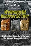 Wehrmacht Kanister 20 Liter: A German Invention -- The Jerrycan