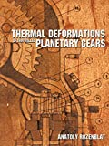 img - for Thermal Deformations Of Thin-Walled Planetary Gears book / textbook / text book
