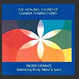 The Healing Sound Of Chakra Tuning Forks