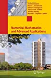 Numerical Mathematics and Advanced Applications 2011 : Proceedings of ENUMATH 2011, the 9th European Conference on Numerical Mathematics and Advanced Applications, Leicester, September 2011, , 3642331335