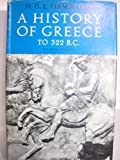Front cover for the book A History of Greece to 322 B.C. by N. G. L. Hammond