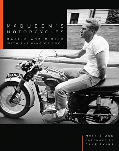 - McQueen's Motorcycles: Racing and Riding with the King of Cool
