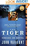 The Tiger: A True Story of Vengeance...